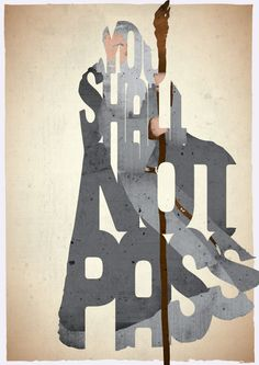 Gandalf typography print based on a quote from the movie Lord of the Rings: Fellowship of the Ring