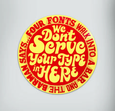 Illustrator Andy Smith's latest solo show, 4 Fonts Walk Into A Bar features a range of joke-themed typographic prints, beer mats and signs