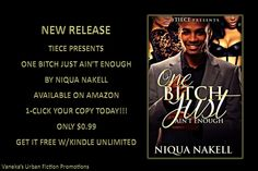 """One Bitch Just Ain't Enough"" by Niqua Nakell Promotional Flyers, Work Hard, My Books, Fiction, Movie Posters, Film Poster, Working Hard, Popcorn Posters, Film Posters"