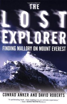 The Lost Explorer: Finding Mallory on Mt. Everest by Conr... http://www.amazon.com/dp/0684871521/ref=cm_sw_r_pi_dp_uayoxb1JEPT0X