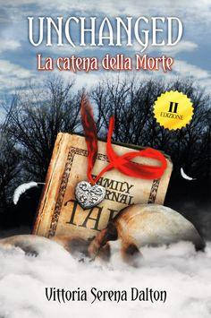 Unchange. La catena della Morte II edizione, formato 15x23, cover fronte