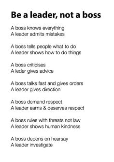A beautiful good morning reminder : Be a leader, not a boss!