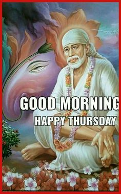 Good Morning Happy Thursday, Good Morning Msg, Good Morning Images, Lord Vishnu Wallpapers, Sai Ram, Good Day, Om, Dil Se, Ganesh
