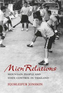 """On resistance and the 'margins' of Southeast Asia"" Mien relations: Mountain people and state control in Thailand by Hjorleifur Johsson For more info: http://www.cseashawaii.org/2014/02/on-resistance-and-the-margins-of-southeast-asia/ #SeaBookshelfSpotlight"
