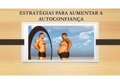 http://blog.oliviercorreia.com/estrategias-para-aumentar-a-autoconfianca/