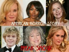 Season 4 American Horror Story Freak Show..... confirmed returning cast members so far... Jessica Lange, Angela Bassett, Frances Conroy, Evan Peters, Kathy Bates and Sarah Paulson. (Denis O'Hare and Emma Roberts are rumored to be in talks to return)