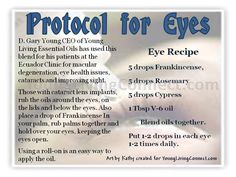 Young Living Essential Oils for Mascular Degeneration, Cataract ~ Gary Young Protocol for Eyes
