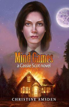 """""""Mind Games"""" (Cassie Scot Book 3) by Christine Amsden"""