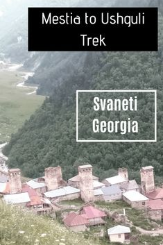 The Frugal Travellers guide to the incredible 4 day Mestia to Ushguli trek in Svaneti Georgia Travel Deals, Budget Travel, Us Travel, Travel Guides, Wanderlust Travel, Amazing Destinations, Travel Destinations, Travel Advice, Travel Tips