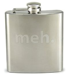 """Stainless Steel Laser Etched: 6 oz capacity for liquids Contains your apathy and your alcohol Stainless Steel Flask Etched """"meh. Inspector Gadget, Youre Invited, Just Love, The Help, I Am Awesome, Awesome Stuff, Fun Stuff, Geek Stuff, Alcohol"""