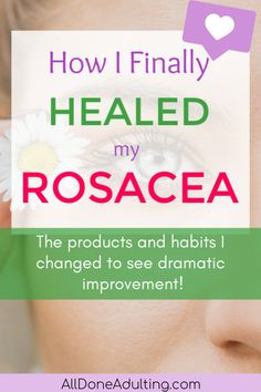 Rosacea remedies that worked for me! How I healed my rosacea and got rid of redness and bumps. I'm sharing the products and habit changes I made that have dramatically reduced my rosacea flare ups. Cellulite Cream, Reduce Cellulite, Anti Cellulite, Skin Care Treatments, Home Remedies For Rosacea, Red Face Remedies, Skin Care Routine For Teens, Acne Rosacea, Beauty