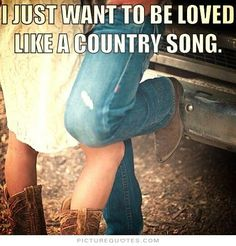 Yankee Girl, Southern World: Does Country Music Love Exist? Real Country Girls, Country Girl Life, Cute N Country, Southern Girls, Country Living, Country Man, Country Couples, Country Chic, Country Music Quotes