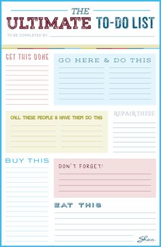Printable to-do list. Create chore lists each week for your family members, or use as a helpful reminder of the chores and errands you need to complete.
