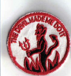 The Devil Made Me Do It - 1970's New Vintage Patch Applique on Etsy, $1.85