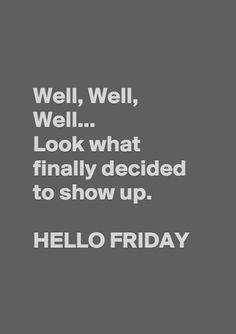 Hello Friday. www.gracetheday.com