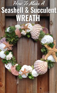 Seashells & Succulents Wreath Craft How To - make your own trendy shell and succulent wreath with this tutorial! Seashell Wreath, Nautical Wreath, Seashell Art, Seashell Crafts, Crafts With Seashells, Wreath Crafts, Diy Wreath, Arts And Crafts House, Home Crafts