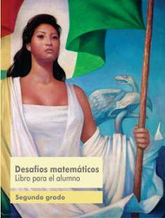 Libro de Texto Desafíos Matemáticos Libro para el alumno Segundo Grado Ciclo…