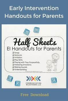 Early intervention handouts for parents. Free, printable speech and language development checklists by Lia Kurtin at http://CommunicationMilestonesLLC.com