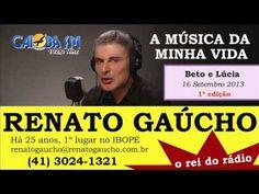 RENATO GAÚCHO A MÚSICA DA MINHA VIDA 1ª EDIÇÃO 16 SETEMBRO 2013