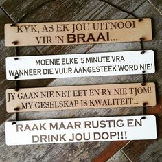Afrikaanse Quotes, Signs, Words, Funny, Patio, House, Terrace, Home, Shop Signs