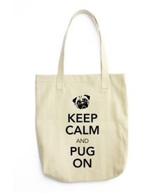 Keep Calm and Pug On Tote Bag Funny Cute Memes, Keep Calm, Pugs, Reusable Tote Bags, Tanks, Clothing, Earth, Urban, Accessories