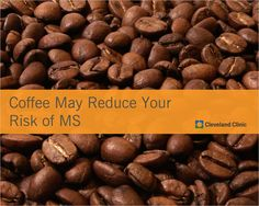 Could 6 cups of #coffee per day help reduce your risk of MS? #multiplesclerosis