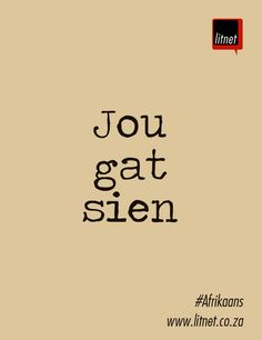 Inspiring Quotes About Life, Inspirational Quotes, Wise Quotes, Wise Sayings, Afrikaans Quotes, Language And Literature, Idioms, Be Yourself Quotes, Favorite Quotes