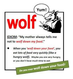 Wolf down your food