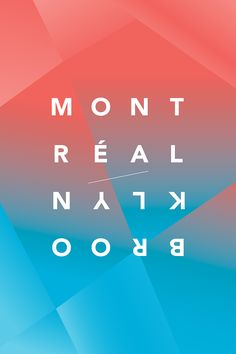 Montreal Brooklyn, poster submitted by Jean-François Proulx and designed byBalistique(2012) –Type OnlyUnit Editions