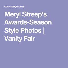 Meryl Streep's Awards-Season Style Photos | Vanity Fair