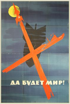 "Soviet. 1959. ""Let there be peace."" a great example of militaristic cold-war peace posters."