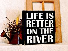 Life Is Better On The River - Primitive Country Painted Sign, Beadboard Box Sign, River Sign, Vacation Home Decor, Beadboard, Ready to Ship by thecountrysignshop on Etsy