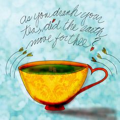 As you drank your tea, did the earth move for thee? What my #Tea says to me a little fun with the #Montreal earthquake. Cheers.