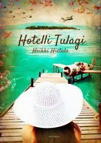 Heikki Hietala: Hotelli Tulagi