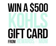 Enter to Win a $500 Kohls Gift Card