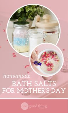 Make Mother's Day Special With 3 Natural Bath Salts - One Good Thing by Jillee