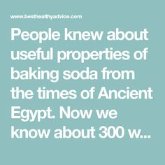 People knew about useful properties of baking soda from the times of Ancient Egypt. Now we know about 300 ways of its usage, which housewives from all over the.