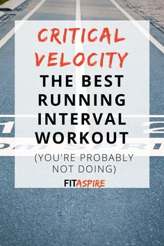 Critical Velocity: Best Interval Running Workout | FITaspire