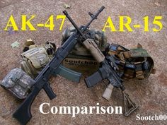 AK-47 & AR-15 Rifle Comparison - http://fotar15.com/ak-47-ar-15-rifle-comparison/