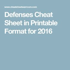 Defenses Cheat Sheet in Printable Format for 2016
