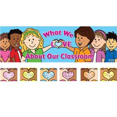 What We Love About Our School And Classroom Bulletin Board Kit