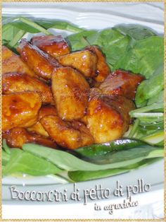 Bocconcini di petto di pollo in agrodolce (Chicken breast chunks in sweet and sour)