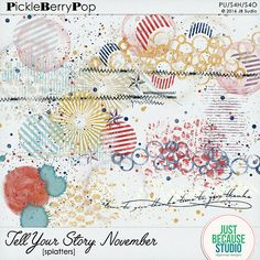 Tell Your Story - November Splatters By JB Studio