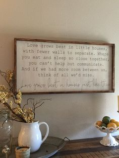 WALL DECOR-love grows best in little houses by kspeddler on Etsy Do It Yourself Design, Boho Home, Reno, My Living Room, Living Room Quotes, Tiny Living, Living Area, First Home, My New Room