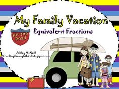 Fractions on a Number Line ~ My Family Vacation Vacation Games, Family Vacation Spots, Vacation Packing, Vacation Ideas, 4th Grade Classroom, 3rd Grade Math, Finding Equivalent Fractions, Math Fractions, School Programs