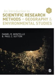 An Introduction to Scientific Research Methods in Geography and Environmental Studies by Daniel R. (2012)