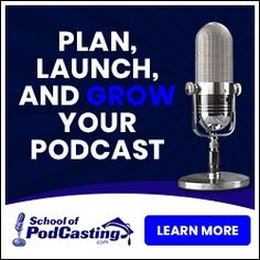 Join the School of Podcasting