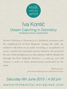WALK WITH IVA KONTIĆ Dream Catching in Dormitory / Hvatanje snova u spavaonici