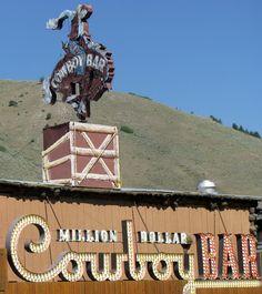 sign - Million Dollar Cowboy Bar, Jackson Hole, Wyoming. Loved the Cowboy bar. Even got a t shirt Cowboys Bar, Real Cowboys, Jackson Hole Wy, Jackson Wyoming, The Places Youll Go, Places To See, Wyoming Vacation, Vacation Spots, Vacation Ideas