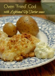 Becki's Whole Life - Weight Watchers Oven Fried Cod with Tartar Sauce
